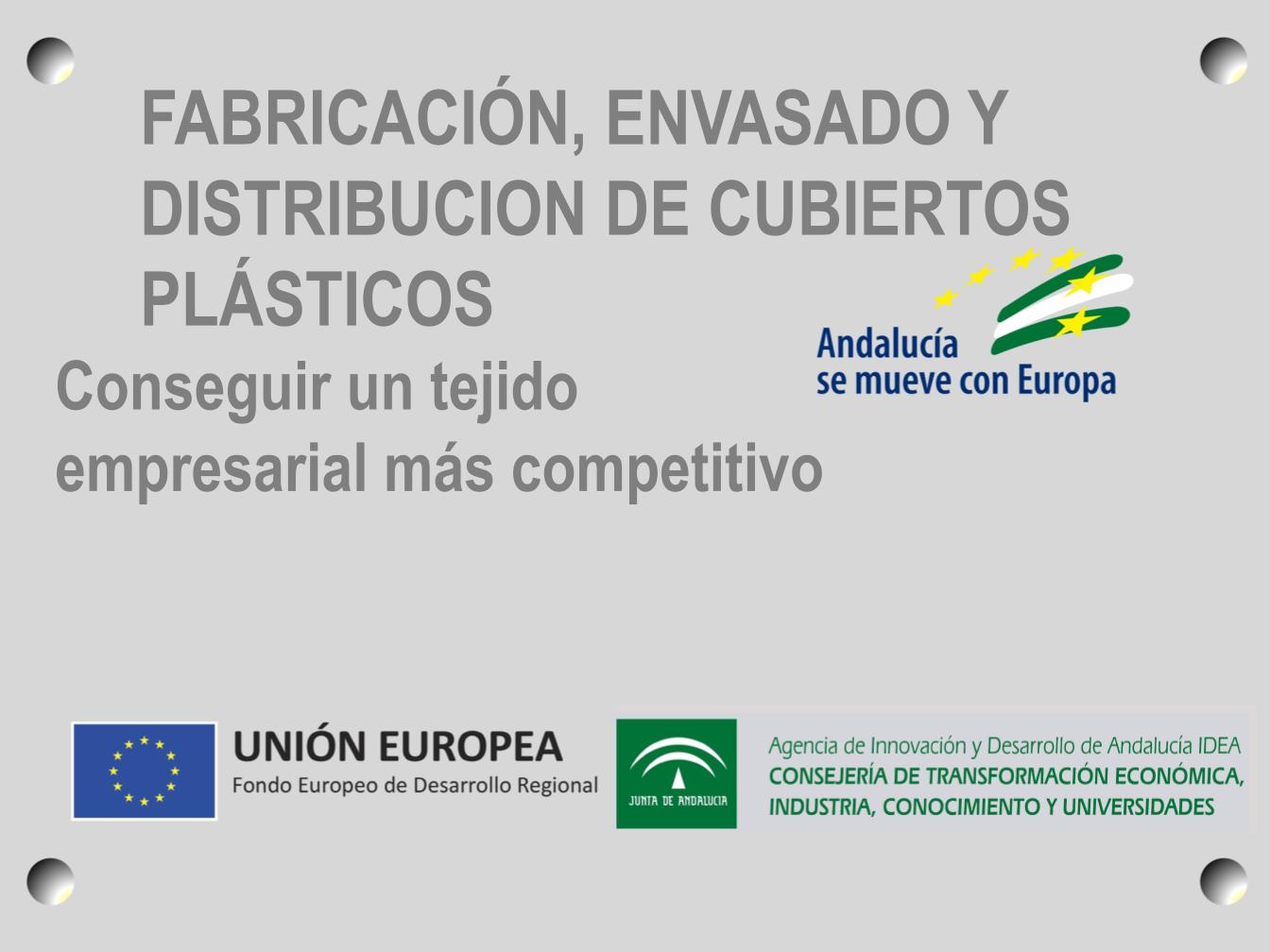 Gallegoplast, S.L. ha recibido incentivo de la Agencia de Innovación y Desarrollo de Andalucía