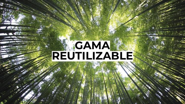 Gama Reutilizable y 100% Reciclable